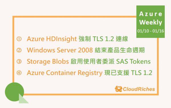 20200110 - 0116 Azure Weekly
